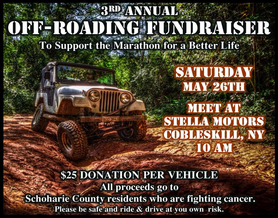 3rd Annual Off-Roading Fundraiser to Support The Marathon for a Better Life 2018 @ Stella Motors | Cobleskill | New York | United States