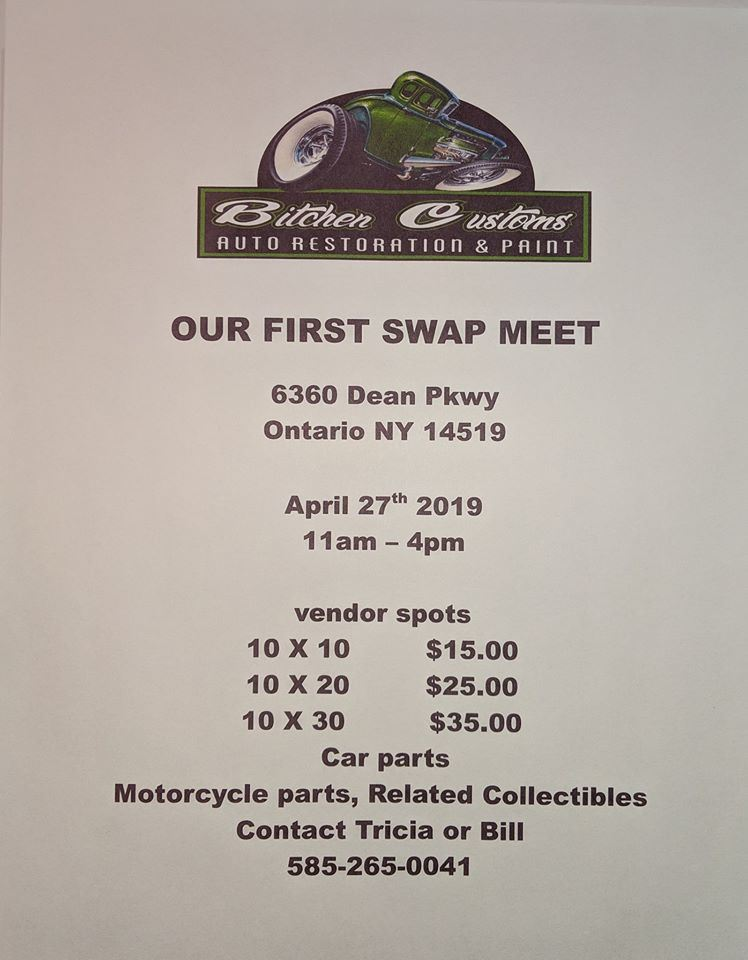 Bitchen Customs Auto Restoration First Swap Meet 2019 @ Bitchen Customs Auto Restoration